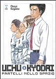 Uchu Kyodai. Fratelli nello spazio vol. 3