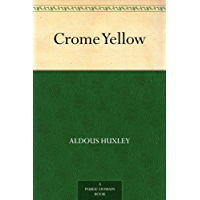 Crome Yellow (免费公版书) (English Edition)