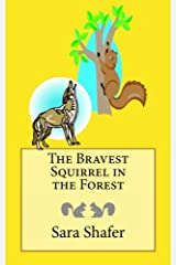 The Bravest Squirrel in the Forest (Volume 2) Paperback