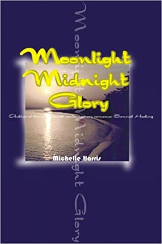 Book Moonlight Midnight Glory