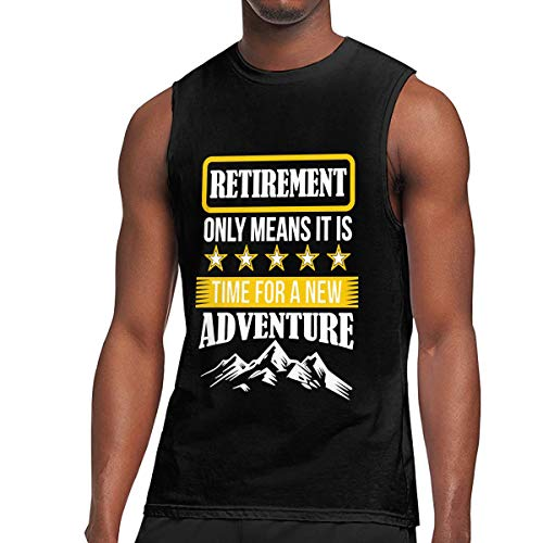 (ZETANKK Retirement Only Means Time for A New Adventure Men's Tank Tops Sleeveless T-Shirt Tee Gym Training T Shirt Black)
