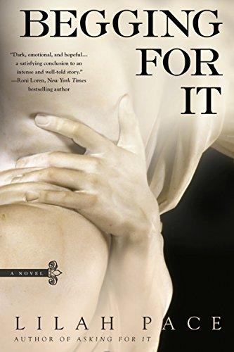 Begging for It (An Asking for It Novel) by Berkley
