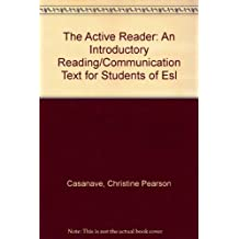 The Active Reader: An Introductory Reading/Communication Text for Students of Esl