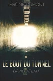 Le bout du tunnel par Dumont