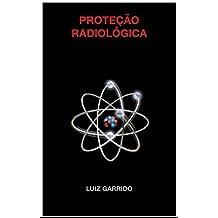 Proteção Radiológica (Portuguese Edition)