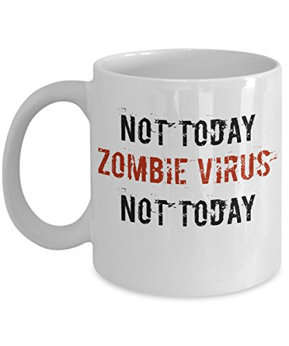 Zombie Prop Mug Funny Halloween Virus Not Today Coffee Cup Gift Idea for $<!--$14.95-->
