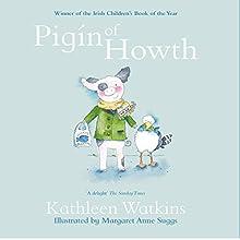 Pigin of Howth Audiobook by Kathleen Watkins Narrated by Kathleen Watkins