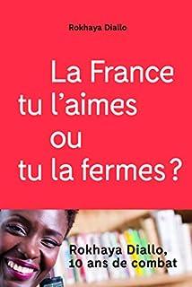 La France tu l'aimes ou tu la fermes ?, Diallo, Rokhaya