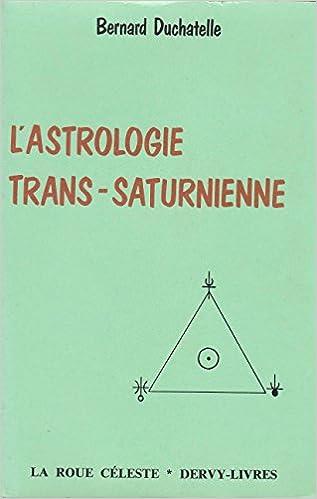 L'astrologie trans-saturnienne epub pdf