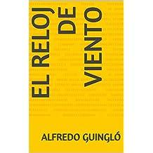 El reloj de viento (Spanish Edition)