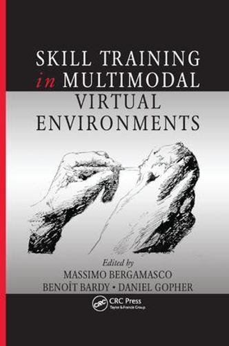 Skill Training in Multimodal Virtual Environments (Human Factors and Ergonomics)-cover