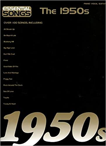 Essential Songs: The 1950s: Amazon co uk: Books