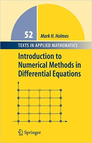 Introduction to Numerical Methods in Differential Equations (Texts in Applied Mathematics)
