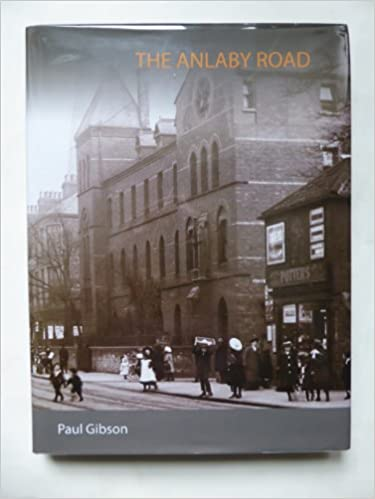 The Anlaby Road Amazon Co Uk Gibson Paul Leslie 9780955556906 Books