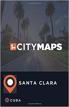 City Maps Santa Clara Cuba