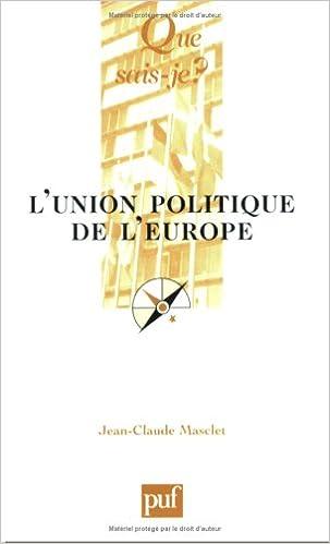 Téléchargement L'union, politique de l'europe pdf, epub ebook