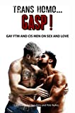 Trans Homo...Gasp!: Gay FTM and Cis Men on Sex and