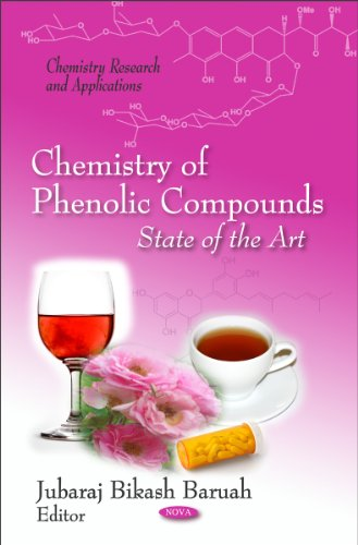 Chemistry of Phenolic Compounds: State of the Art (Chemistry Research and Applications)