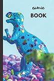 Comic Book: Glitter Dinosaur | Blank Sketchbook for Kids | Creat Your Own Comics | Kids Creativity Kit & Travel Activity | Teach Kids How to Draw (Blank Comic Books For Kids To Draw Stories)