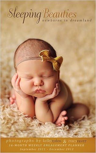 Sleeping Beauties Newborns In Dreamland 2012 Engagement Calendar