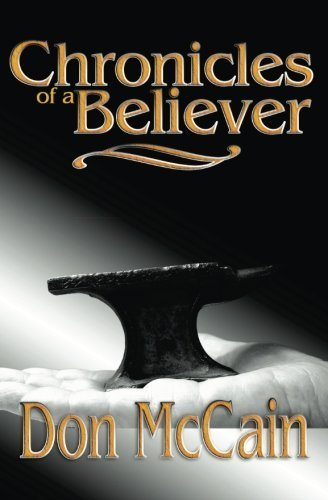 Chronicles of a Believer by Don McCain - Mall Mccain