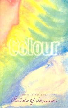 Colour by [Steiner, Rudolf]