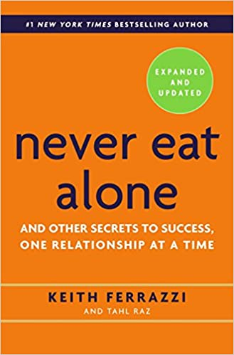 Never eat alone by Keith Ferrazzi - Networking for conferences