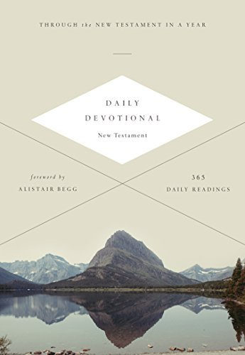ESV Daily Devotional New Testament: Through the New Testament in a Year: Through the New Testament in a Year by [ESV Bibles by Crossway]