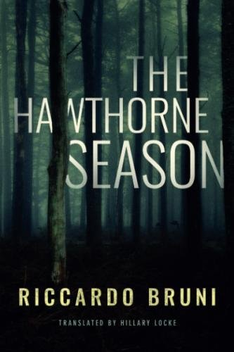 The Hawthorne Season by AmazonCrossing