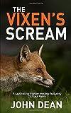 THE VIXEN'S SCREAM: A captivating murder mystery featuring DCI Jack Harris