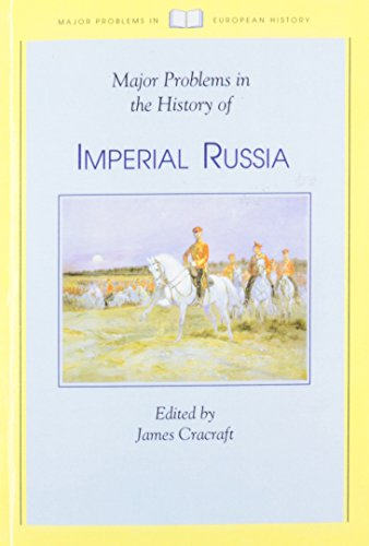 Major Problems in the History of Imperial Russia