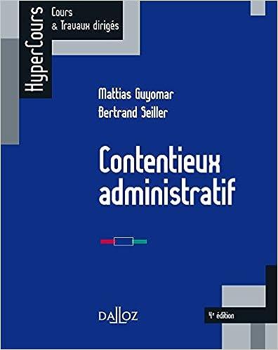 Contentieux administratif - 4e éd.