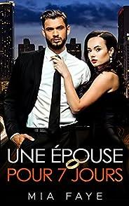 Une épouse pour 7 jours (French Edition)
