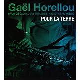 Pour La Terre (2CD) by Gael Horellou