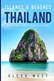 Thailand Islands and Beaches: The Solo Girl s Travel Guide