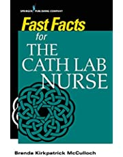 Fast Facts for the Cath Lab Nurse