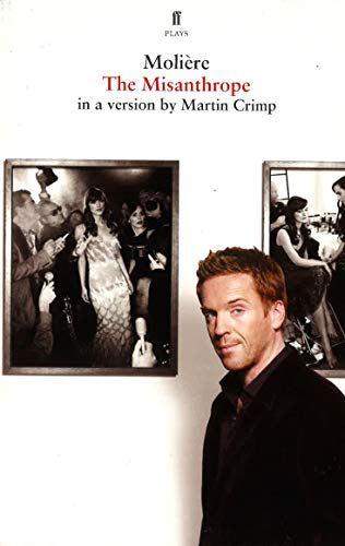 The Misanthrope: in a version by Martin Crimp