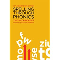 Spelling Through Phonics: 30th Anniversary Edition