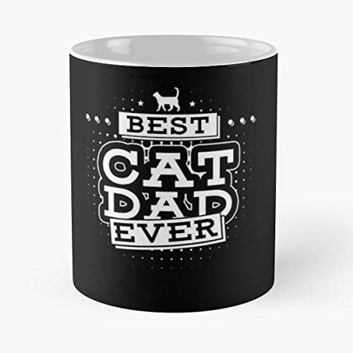 Funny Sophisticated Design Great Gifts White-situen. Best Cat Dad Ever Shirt Classic Mug 11 Oz Coffee