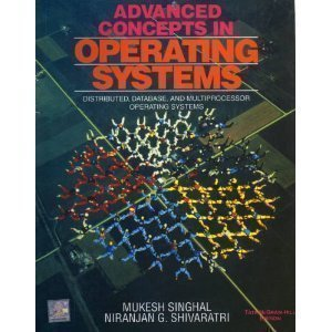 Advanced Concepts In Operating Systems by Mukesh Singhal (1994-01-01) by McGraw-Hill Science/Engineering/Math