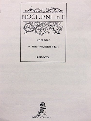 Nocturne in F Op. 50, No. 2 for Flute (Oboe or Violin) and Harp
