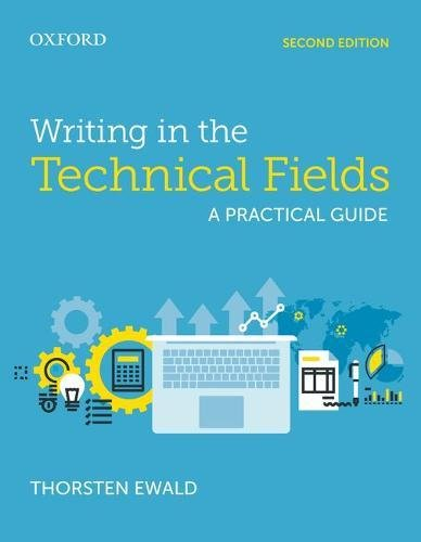 Writing in the Technical Fields: A Practical Guide Front Cover