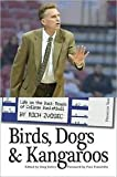 img - for Birds, Dogs & Kangaroos: Life on the Back Roads of College Basketball book / textbook / text book