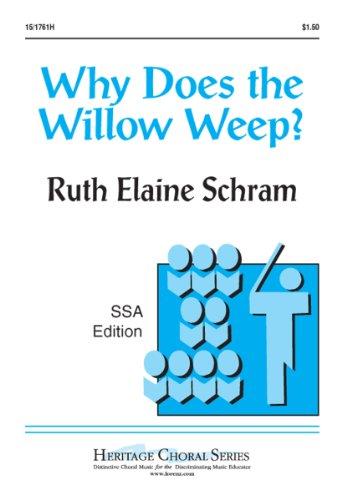 Why Does The Willow Weep - Why Does the Willow Weep? (Educational Octavo, SSA, Piano)