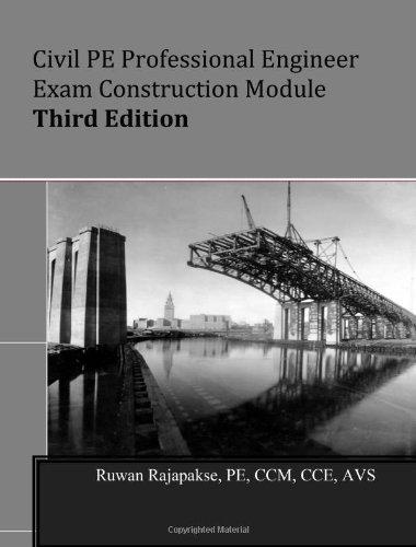 Civil PE Professional Engineer exam Construction module,Third Edition