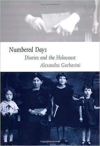 Vapaa Kindle eBook lataukset verkossa Numbered Days: Diaries and the Holocaust by Alexandra Garbarini FB2 B0015GQ10Q