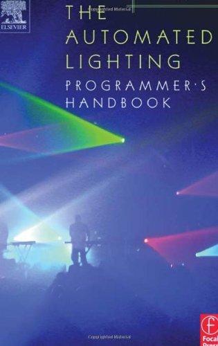 The Automated Lighting Programmer's Handbook by Brad Schiller (2003-11-26)