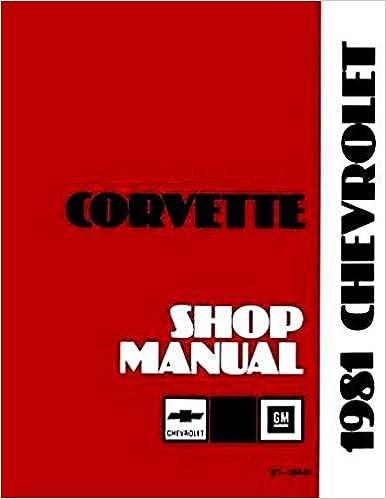 1981 Corvette Repair Shop Manual Original: General Motors