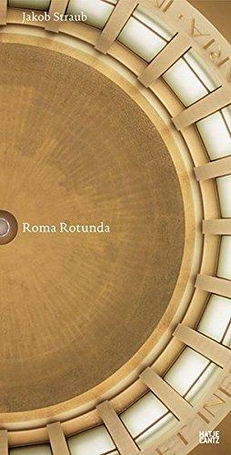 Jakob Straub: Roma Rotunda