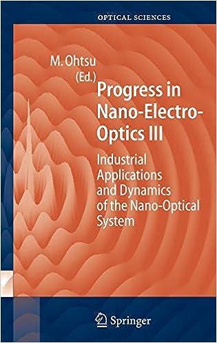 Progress in Nano-Electro Optics III